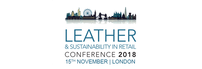 Secure Your Delegate Place Online for the Leather & Sustainability in Retail Conference 2018
