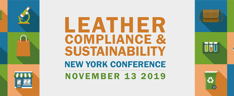 Save the Date! Leather, Compliance & Sustainability New York Conference November 13