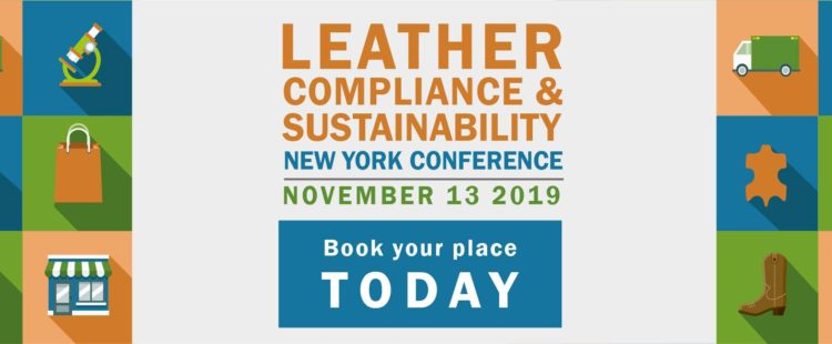 Latest Developments for the Leather, Compliance and Sustainability Conference.