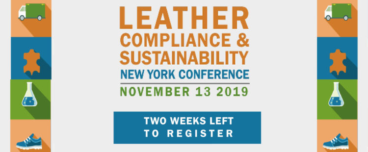 Two Weeks to Go before the Leather, Compliance & Sustainability Conference –  REGISTER NOW!